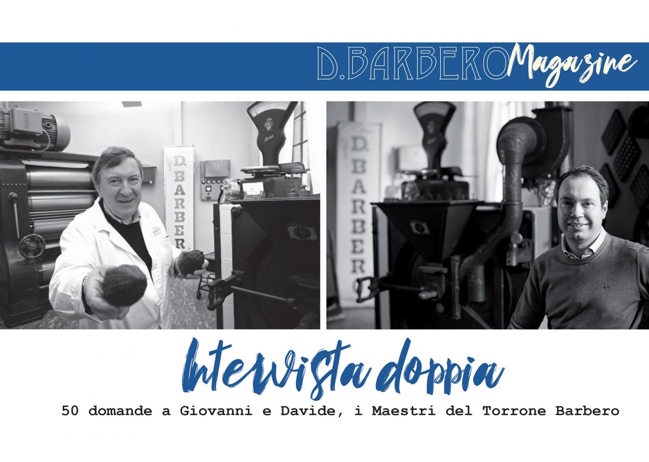 Intervista doppia a Giovanni e Davide Barbero